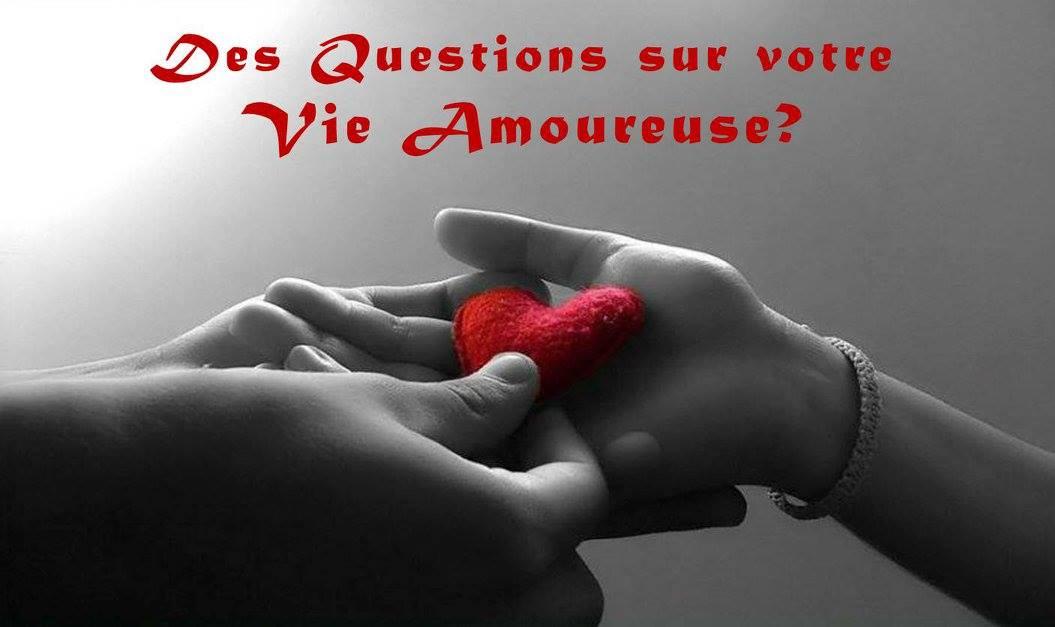 Avez des questions face à vos Amours?